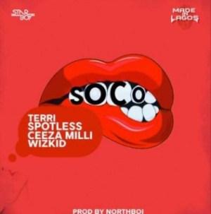 Wizkid - Soco ft. Ceeza Milli, Spotless & Terri [Full Track]